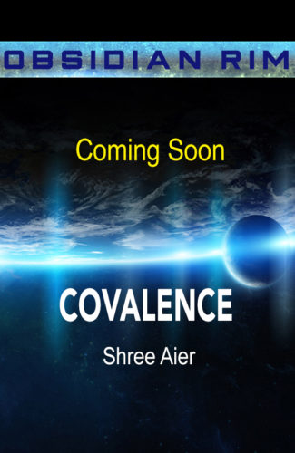Coming Soon cover for Covalence by Shree Aier