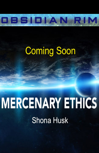 Coming Soon cover for Mercenary Ethics by Shona Husk