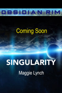Coming Soon cover for Singularity by Maggie Lynch