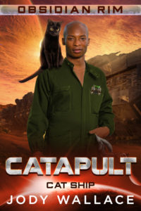 Cover for Catapult by Jody Wallace. Space background, man in green mechanics uniform with black cat on his shoulder