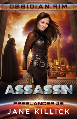 Cover for Assassin by Jane Killick, Freelancer #3 in the Obsidian Rim series